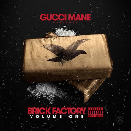 gucci-mane-brickfactoryvol1